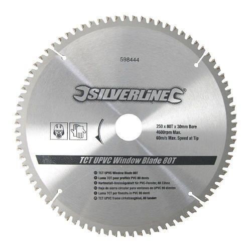 Silverline 598444 TCT UPVC Window Circular Saw Blade 80 Teeth 250mm x 30mm